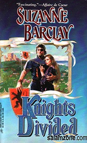 Knights Divided By Suzanne Barclay Used Very Good