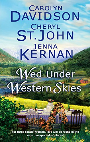 Wed Under Western Skies By Carolyn Davidson