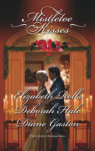 Mistletoe Kisses By Elizabeth Rolls