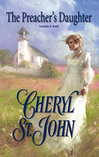 The Preacher's Daughter By Cheryl St John