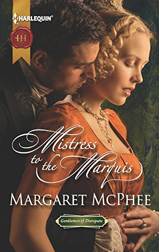 Mistress to the Marquis By Margaret McPhee