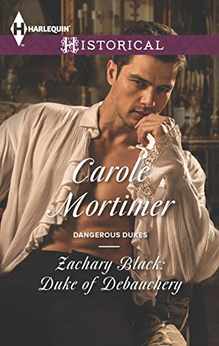 Zachary Black: Duke of Debauchery By Carole Mortimer