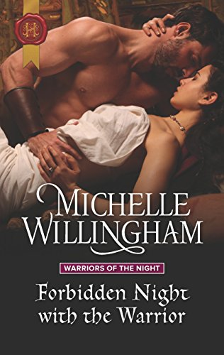 Forbidden Night with the Warrior By Michelle Willingham