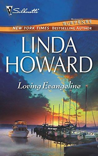 Loving Evangeline By Linda Howard