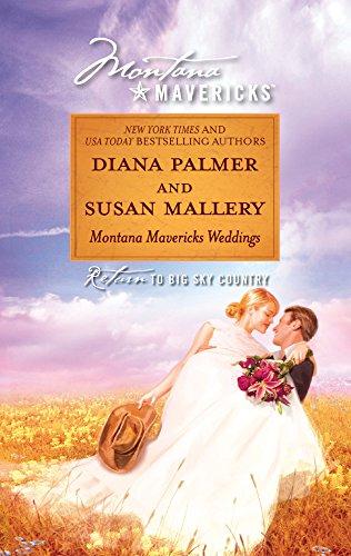 Montana Mavericks Weddings By Diana Palmer