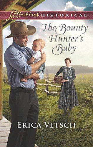 The Bounty Hunter's Baby By Erica Vetsch