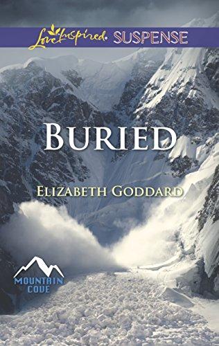 Buried By Elizabeth Goddard