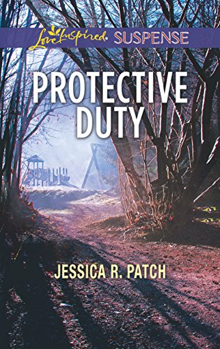 Protective Duty By Jessica R Patch