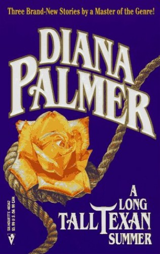A Long Tall Texan Summer By Diana Palmer