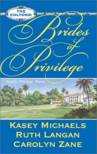 Brides of Privilege By Kasey Michaels