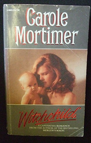 Witchchild By Carole Mortimer