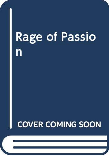 Rage of Passion (Silhouette desire) By Diana Palmer