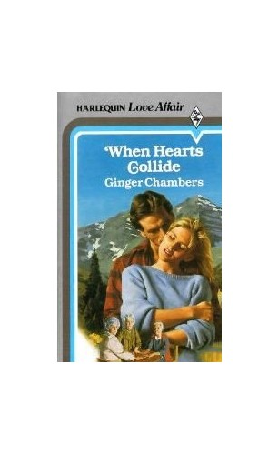 When Hearts Collide By Ginger Chambers