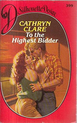 To the Highest Bidder By Cathryn Clare