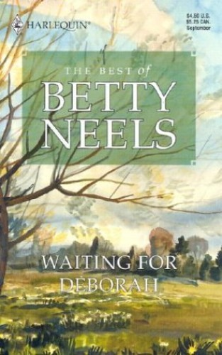 Waiting for Deborah the Best of Betty Neels By Betty Neels