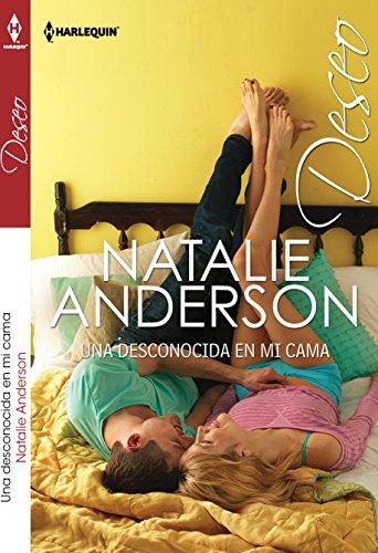 Una Desconocida En Mi Cama By Natalie Anderson