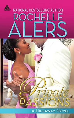 Private Passions By Rochelle Alers