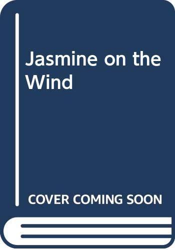 Jasmine on the Wind By Mallory Dorn Hart