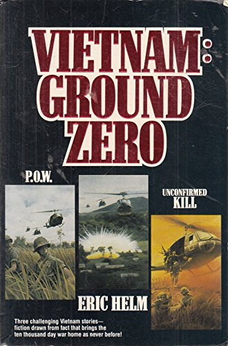 P.O.W./UNCONFIRMED KILL/VIETNAM By Eric Helm