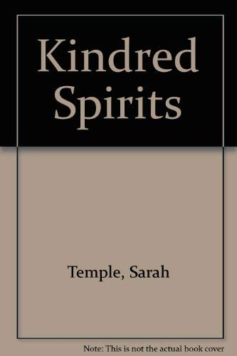 Kindred Spirits By Sarah Temple