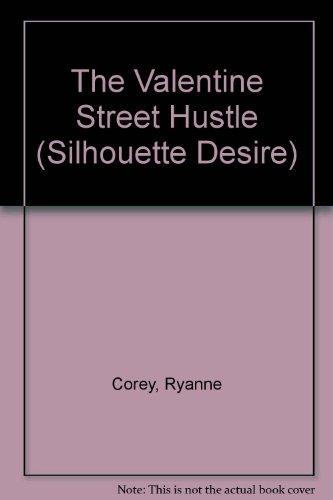 The Valentine Street Hustle By Ryanne Corey
