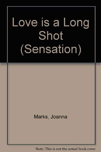 Love is a Long Shot By Joanna Marks