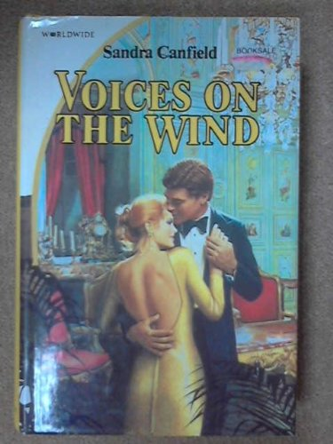 Voices On The Wind By Sandra Canfield