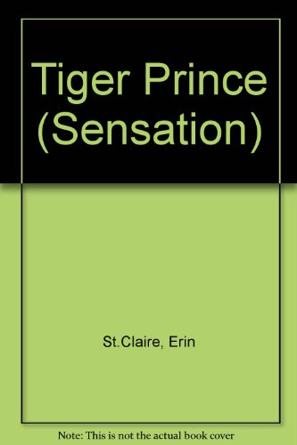 Tiger Prince By Erin St.Claire