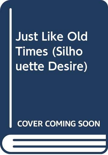 Just Like Old Times by Jennifer Greene
