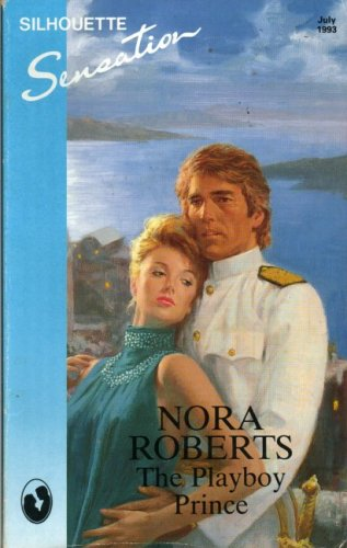 The Playboy Prince By Nora Roberts