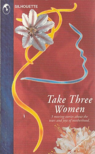 Take Three Women By Diana Palmer