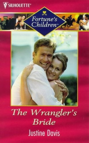 The Wrangler's Bride By Justine Davis