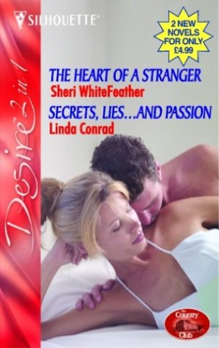 The Heart of a Stranger By Sheri WhiteFeather