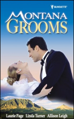 Montana Grooms By Laurie Paige