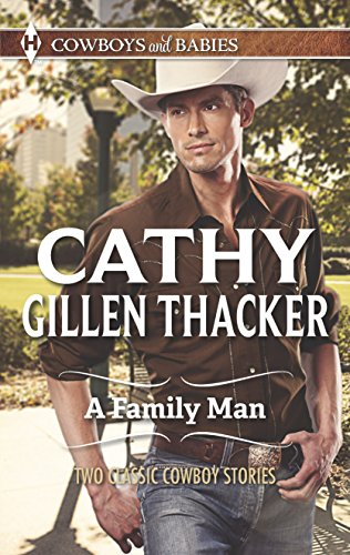 A Family Man By Cathy Gillen Thacker