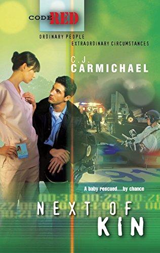 Next Of Kin By C.J. Carmichael