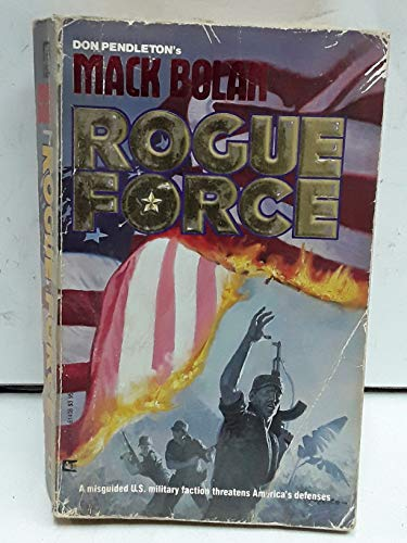 Rogue Force By Don Pendleton