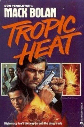 Tropic Heat By Don Pendleton