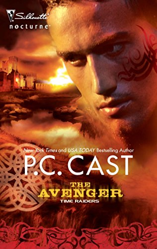Time Raiders: The Avenger By P C Cast