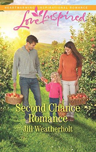 Second Chance Romance By Jill Weatherholt