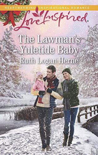 The Lawman's Yuletide Baby By Ruth Logan Herne