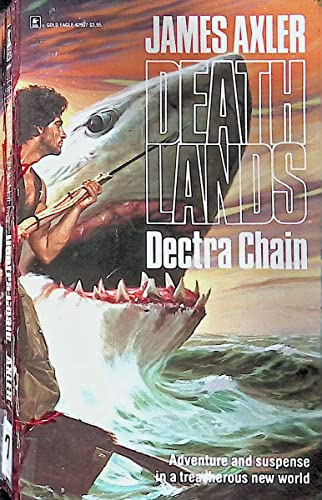Dectra Chain By James Axler