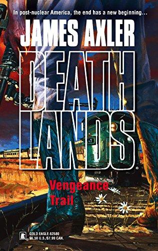 Vengeance Trail By James Axler