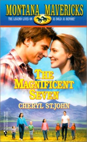 The Magnificent Seven By Cheryl St. John