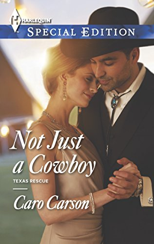 Not Just a Cowboy By Caro Carson