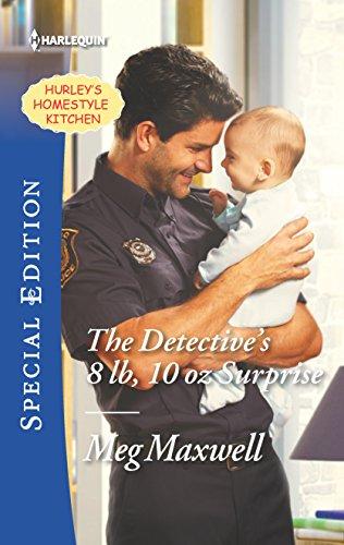 The Detective's 8 Lb, 10 Oz Surprise By Meg Maxwell