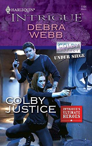 Colby Justice By Debra Webb