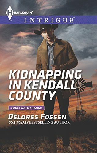 Kidnapping in Kendall County By Delores Fossen