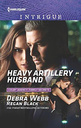 Heavy Artillery Husband By Debra Webb