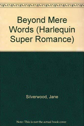 Beyond Mere Words By Jane Silverwood